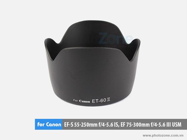 Hood ET-60 II for Canon EFs 55-250mm, EF 75-300mm f/4.5-5.6 III (Hood hoa sen)