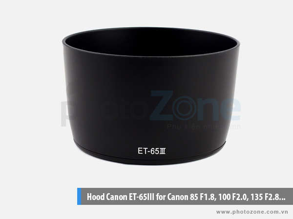 Hood ET-65 III for Canon 85 F1.8, 100 F2.0, 135 F2.8...