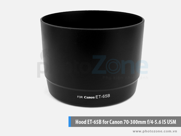 Hood ET-65B for Canon 70-300mm f/4-5.6 IS USM