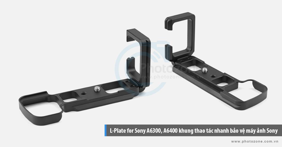 Khung L-Plate for Sony A6300, A6400 thao tác nhanh bảo vệ máy ảnh Sony